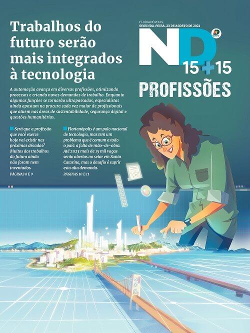 Capa do caderno especial - Trabalhos do futuro serão mais integrados à tecnologia